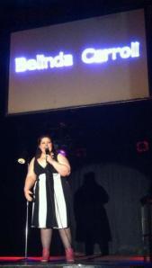 Belinda onstage at Dante's